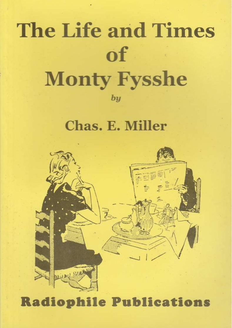 The Life and Times of Monty Fysshe (fiction)